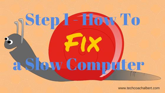 fix a slow computer